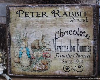 Peter Rabbit  Chocolate sign marshmallow bunnies sign rustic wood signs easter signs bunny sign Montana made wood signs