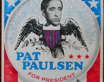 Pat Paulsen for President book 1968, political satire, Smothers Brothers, Mason Williams, American comedian