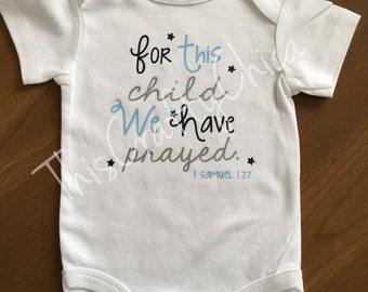Personalized baby onesie * baby boy * blessed * scripture * 1 Samuel 1:27