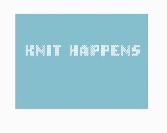 "Postcard - ""Knit happens"""