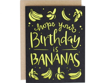 Hope Your Birthday is Bananas- Laser Cut Greeting Card
