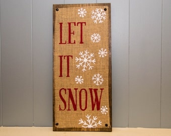 Holiday Sign , Christmas Decor , Winter Decor , Hand Painted Burlap Holiday Sign , Let it Snow