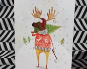 Single whimsical holiday card/ Happy moose who chopped down a tree/ Christmas card