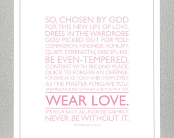Baptism Gift - Colossians 3: 12-14 Print - Wear Love