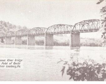 Vintage Photo Postcard....Potomac River Bridge at Point of Rocks, near Leesburg VA....Unused...no. 2600