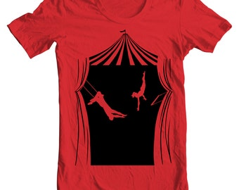 Under the Big Top - Flying Trapeze Circus Cirque Aerialist Aerial Arts Tee Shirt or Hoodie