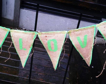 Upcycled ONE LOVE Burlap Banner (with mint green painted letters, painted heart and mint green felt backing) Eco-Friendly Wedding Decor