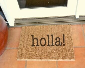 "HOLLA ""Back""  COIR Doormat  ... Hand Painted on a Coir Mat... 2 SIZES"