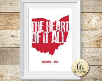 8x10 INSTANT DOWNLOAD // The Heart Of It All State Print // Ohio State Buckeyes Wall Art // State Print