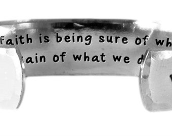 "Now faith is being sure of what we hope for and ....  Hebrews 11:1 - Hand Stamped Aluminum Cuff Bracelet 1/2"" x 6"" by Lulaport"
