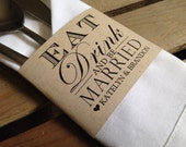 Eat Drink And Be Married - Modern Napkin Wrap Holder Cuff - Reception Silverware - Recycled - Eco - Printed - DIGITAL - DIY - Printable