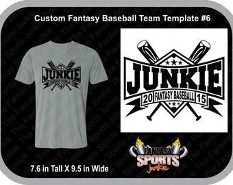 Custom Personalized Fantasy Baseball Team T-shirt (#6) for Fantasy Baseball Legends, great gift for Commish & Fantasy Sports lovers.
