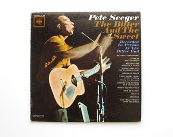 The Bitter and the Sweet Vinyl LP - Pete Seeger - 1962