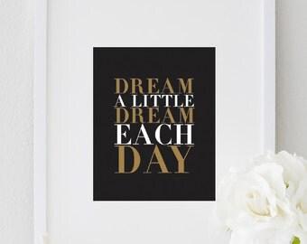 Dream a Little Dream Each Day, Inspirational Dream Typography Print, Office Wall Art, Bedroom Decor, Motivational Poster,