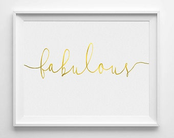 Digital Download Typography Print, Instant Download Printable Art,  Inspirational Print,  Wall Print, Fabulous