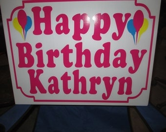 Corragated Plastic Yard Signs With Vinyl Lettering, Custom Birthday Sign, Custom Business Sign