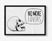 NO MORE FAVORS Traditional Skull Typography Illustration