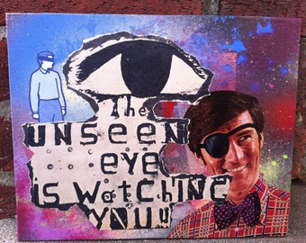 Mixed media collage. Unseen Eye. Big brother. NSA. 1984.