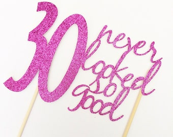 Hot Pink- 30th birthday Cake Topper- 30 never looked so good