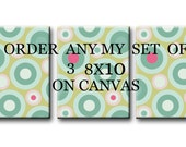 Order any of my Print on canvas set of 3 8X10 Gallery Wrapped Baby Nursery Decor Kids Art Kids Wall Art Nursery Art Print on canvas Baby Art
