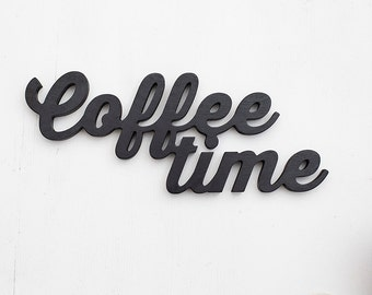 Coffee time wooden sign wood words kitchen restaurant bar black wall decor coffee lover gift idea