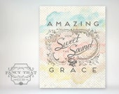 8x10 art print - Watercolor Amazing Grace, How Sweet the Sound - Polka dots / Ornate / Worn / Aged Vintage Texture Typography Hymn Poster
