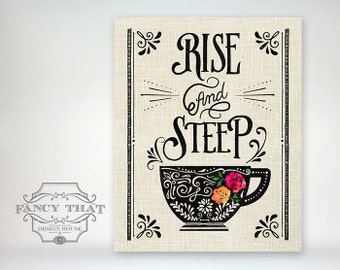 8x10 art print - Rise and Steep - Tea Cup / Mug with flowers - Ornate Typography Linen Texture Kitchen Poster Print