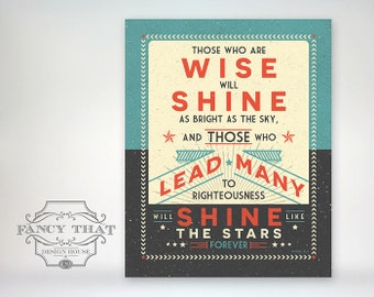 8x10 - Aged Typography, Vintage Poster Inspired, Daniel Bible Verse Print - Wise, Shine Bright, Lead Many... Scripture art print