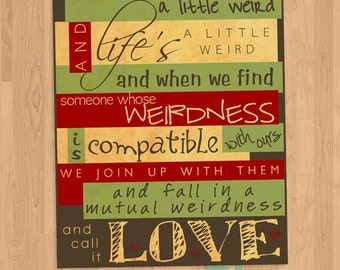 """INSTANT DOWNLOAD - Dr. Seuss """"Weird"""" Quote - Playroom Wall Art Printable"""