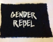 Handmade Gender Rebel Patch