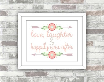 INSTANT DOWNLOAD - Printable love, laughter and happily ever after wedding decor sign - digital printable file - lavender, blush pink, green