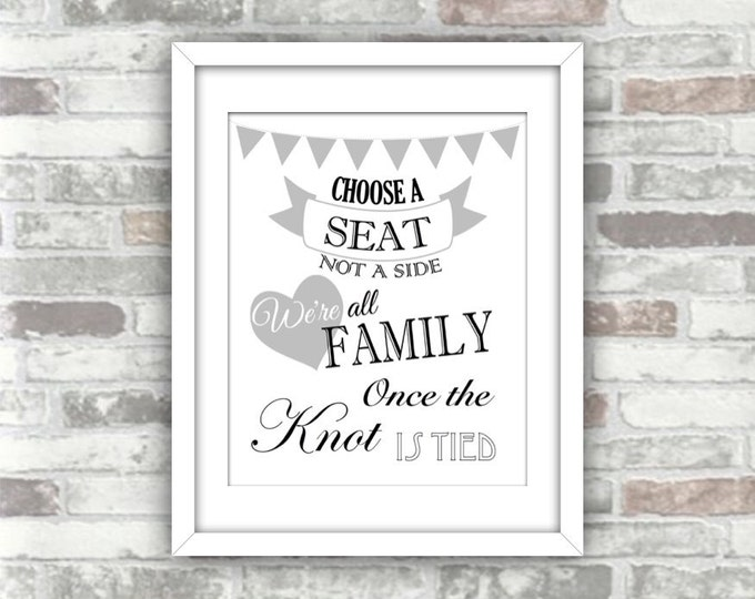 INSTANT DOWNLOAD - Printable 'Choose a seat not a side' wedding sign DIY print - black & grey with bunting and heart - print your own