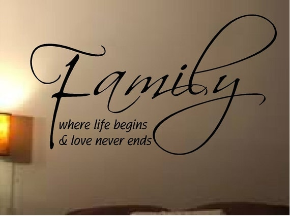 family quote where life begins love never ends vinyl wall