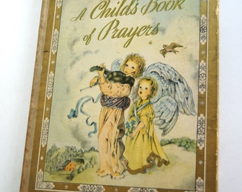 Vintage Children's Book, A Child's Book of Prayers