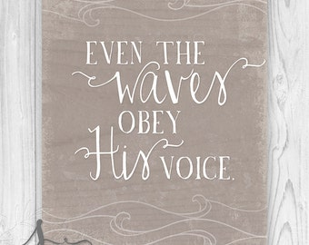 Bible Verse Print Scripture Art, Christian Wall Decor Poster, Inspirational Quote - Matthew 8:27 - Even The Waves Obey His Voice Spoonlily