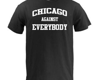 Chicago Against Everybody - White on Black