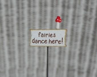 Fairy Garden Sign - miniature fairies dance here terrarium accessories