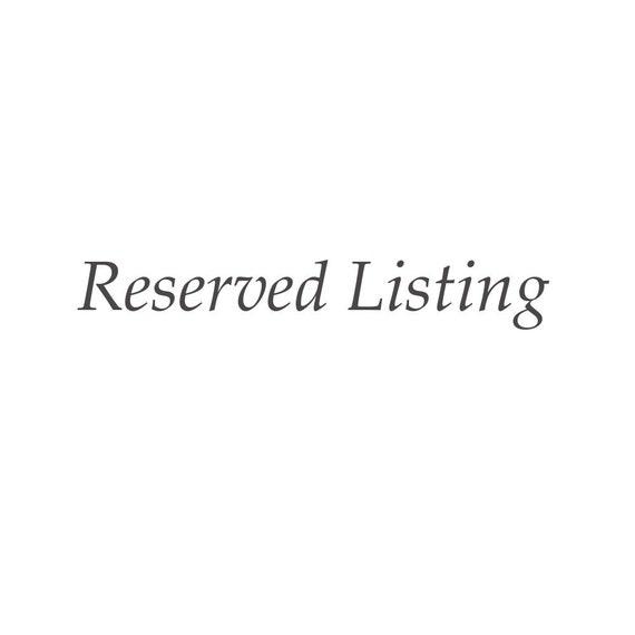 Reserved Listing - Rachelle