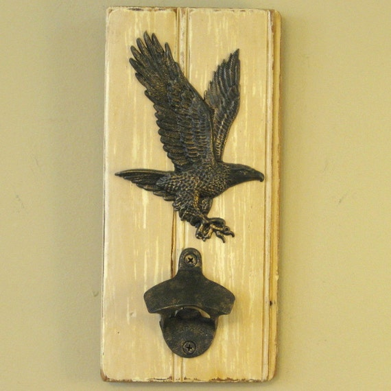 Wall Mounted Eagle Bottle Opener Wall By Allisonwonderland1