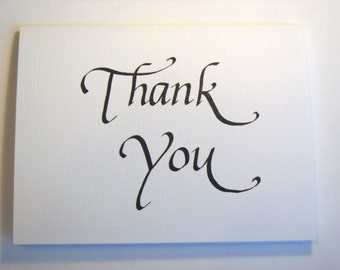 Thank You Calligraphy Card -- Greeting Card, Note Card, card size 4.25 X 5.5 inches, blank inside