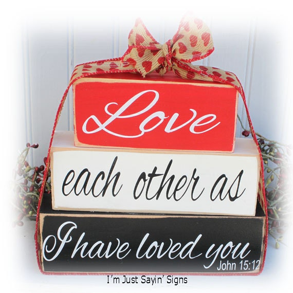 Love Each Other As I Have Loved You: Love Each Other As I Have Loved You Wood Stacking Blocks