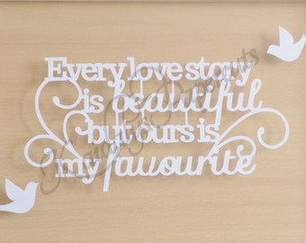 Every love story is beautiful papercutting template *COMMERCIAL USE*