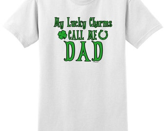 My Lucky Charms Call Me Dad St. Patricks Day T-Shirt 2000 - FA-847