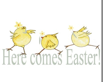 Here Comes Easter Chick Greeting Card