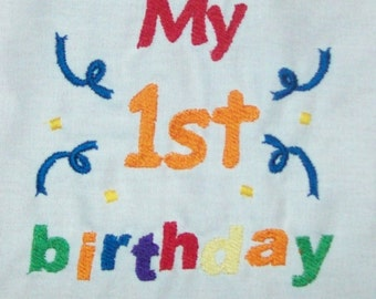 My 1st birthday  (machine embroidery 4x4, multiple formats)