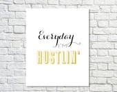 BUY 2 GET 1 FREE Typography Poster, Gold Black Decor, Hustle, Motivational Poster, Inspirational, , Office Decor - Hustlin'