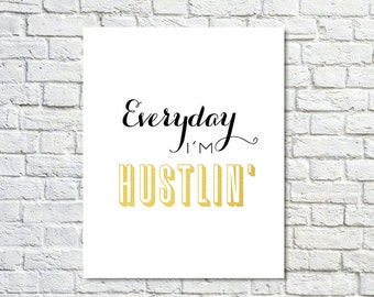 BUY 2 GET 1 FREE Typography Poster, Gold Black Decor, Hustle, Motivational Poster, Type Print, Inspirational, Office Decor - Hustlin'