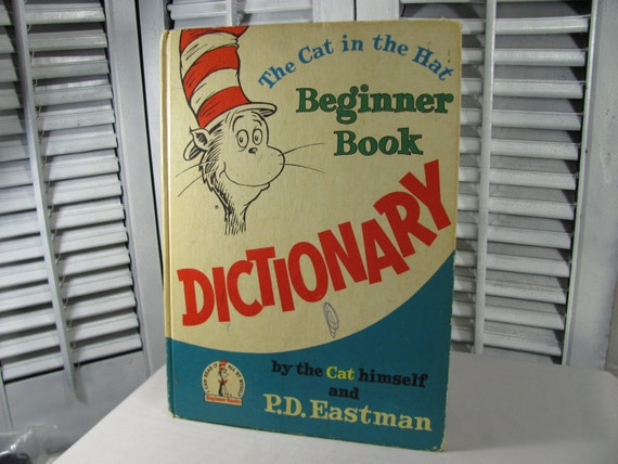 1964 The Cat In The Hat Beginner Book Dictionary by Dr. Suess P.D. Eastman Illustrated Vintage Hardcover Children's Book