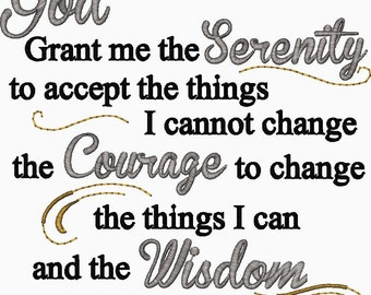 Serenity Prayer Embroidery Design God Grant me the Serenity to accept the things I cannot change