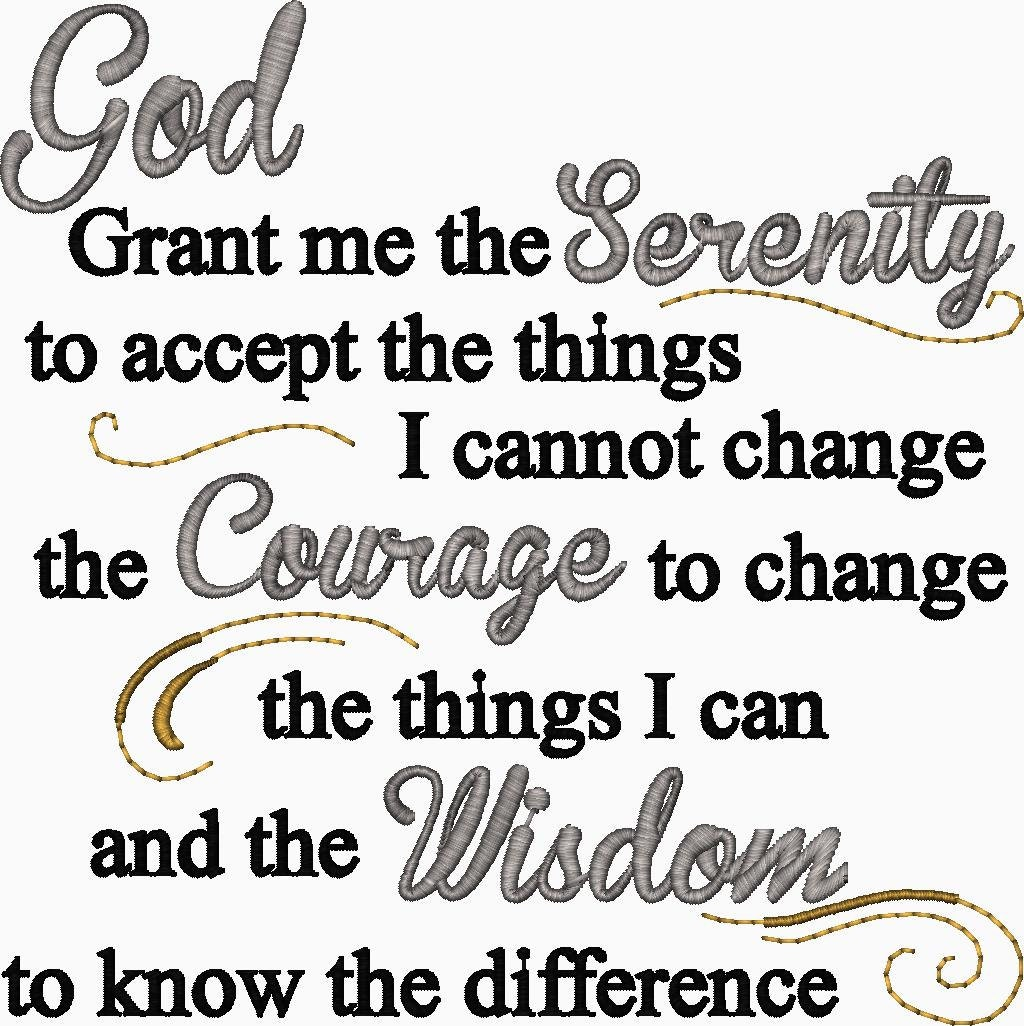 Accept The Change Quotes: Serenity Prayer Embroidery Design God Grant Me The Serenity To